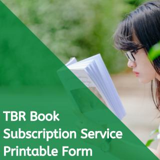 tbr printable subscription form